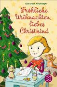 Cover-Bild zu Nöstlinger, Christine: Fröhliche Weihnachten, liebes Christkind! (eBook)