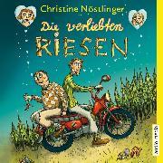 Cover-Bild zu Nöstlinger, Christine: Die verliebten Riesen (Audio Download)