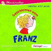 Cover-Bild zu Nöstlinger, Christine: Ohrwürmchen: Geschichten vom Franz (Audio Download)
