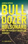 Cover-Bild zu Nöthen, Andreas: Bulldozer Bolsonaro