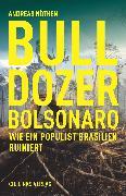 Cover-Bild zu Nöthen, Andreas: Bulldozer Bolsonaro (eBook)