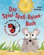 Cover-Bild zu Grasberger, Ulrich: Das Spiel-Spaß-Reime-Buch (eBook)