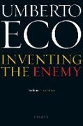 Cover-Bild zu Eco, Umberto: Inventing the Enemy (eBook)