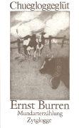 Cover-Bild zu Burren, Ernst: Chuegloggeglüt