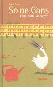 Cover-Bild zu Burren, Ernst: So ne Gans