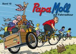 Cover-Bild zu Lendenmann, Jürg: Papa Moll auf Fahrradtour