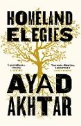 Cover-Bild zu Akhtar, Ayad: Homeland Elegies (eBook)