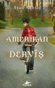 Cover-Bild zu Akhtar, Ayad: Amerikan Dervis