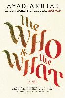 Cover-Bild zu Akhtar, Ayad: The Who & The What (eBook)