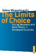 Cover-Bild zu Wagenknecht, Sahra: The Limits of Choice (eBook)