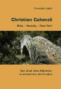 Cover-Bild zu Löpfe, Franziska: Christian Cahenzli