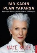 Cover-Bild zu Musk, Maye: Bir Kadin Plan Yaparsa