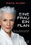 Cover-Bild zu Musk, Maye: Eine Frau, ein Plan (eBook)