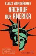 Cover-Bild zu Brinkbäumer, Klaus: Nachruf auf Amerika (eBook)