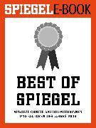 Cover-Bild zu Doerry, Martin: Best of SPIEGEL - Ausgezeichnete SPIEGEL-Autorinnen und -Autoren des Jahres 2013 (eBook)