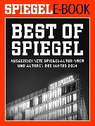 Cover-Bild zu Brinkbäumer, Klaus (Hrsg.): Best of SPIEGEL - Ausgezeichnete SPIEGEL-Autorinnen und -Autoren des Jahres 2014 (eBook)