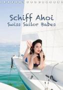 Cover-Bild zu Küffer Photography, Janine: Schiff Ahoi - Swiss Sailor BabesCH-Version (Tischkalender 2021 DIN A5 hoch)