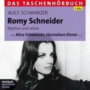 Cover-Bild zu Schwarzer, Alice: Romy Schneider. Mythos und Leben - Das Taschenhörbuch