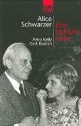 Cover-Bild zu Schwarzer, Alice: Eine tödliche Liebe