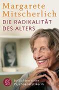 Cover-Bild zu Mitscherlich-Nielsen, Margarete: Die Radikalität des Alters