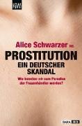 Cover-Bild zu Schwarzer, Alice (Hrsg.): Prostitution - Ein deutscher Skandal (eBook)