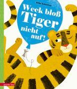 Cover-Bild zu Teckentrup, Britta: Weck bloß Tiger nicht auf!