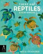 Cover-Bild zu Bedoyere, Camilla De La: There are Reptiles Everywhere (eBook)
