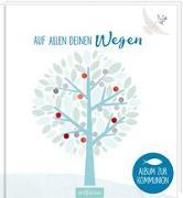 Cover-Bild zu Teckentrup, Britta (Illustr.): Auf allen deinen Wegen