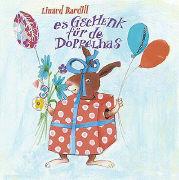 Cover-Bild zu Bardill, Linard: Es Gschenk für de Doppelhas