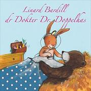 Cover-Bild zu Bardill, Linard: Dr Dokter Dr. Doppelhas