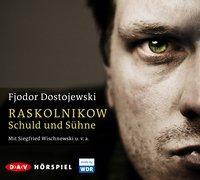 Cover-Bild zu Dostojewski, Fjodor M.: Raskolnikow. Schuld und Sühne