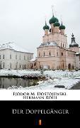 Cover-Bild zu Dostojewski, Fjodor M.: Der Doppelgänger (eBook)
