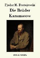 Cover-Bild zu Fjodor M. Dostojewski: Die Brüder Karamasow