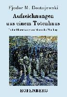 Cover-Bild zu Fjodor M. Dostojewski: Aufzeichnungen aus einem Totenhaus