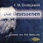 Cover-Bild zu Dostojewski, Fjodor M.: Die Besessenen (Audio Download)