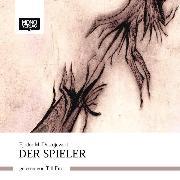 Cover-Bild zu Dostojewski, Fjodor M.: Der Spieler (Audio Download)