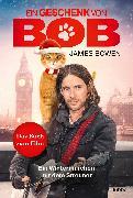 Cover-Bild zu Bowen, James: Ein Geschenk von Bob (eBook)