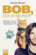 Cover-Bild zu Bowen, James: Bob, der Streuner