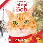 Cover-Bild zu Bowen, James: Jul med Bob (Audio Download)