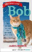 Cover-Bild zu Bowen, James: Mein bester Freund Bob (eBook)