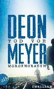 Cover-Bild zu Meyer, Deon: Tod vor Morgengrauen (eBook)