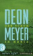 Cover-Bild zu Meyer, Deon: Der Schuh in Maria (eBook)