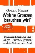 Cover-Bild zu Knaus, Gerald: Welche Grenzen brauchen wir?