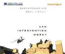 Cover-Bild zu Stewart, Rory: Can Intervention Work?