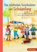 Cover-Bild zu Arold, Marliese: Die schönsten Geschichten zum Schulanfang