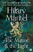 Cover-Bild zu Mantel, Hilary: The Mirror and the Light