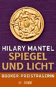 Cover-Bild zu Mantel, Hilary: Spiegel und Licht (eBook)
