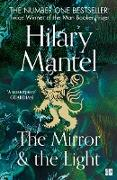 Cover-Bild zu Mantel, Hilary: Mirror and the Light (The Wolf Hall Trilogy, Book 3) (eBook)