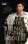Cover-Bild zu Mantel, Hilary: Bring Up the Bodies (The Wolf Hall Trilogy, Book 2) (eBook)