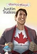Cover-Bild zu Frizell, Michael L.: Political Power: Justin Trudeau (eBook)